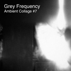 Ambient Collage #7