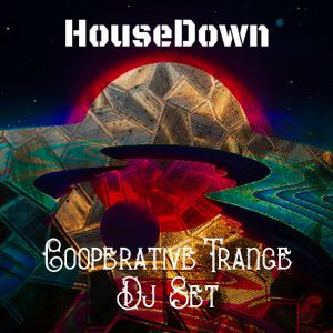HouseDown - Cooperative Trance Set progressive 2016