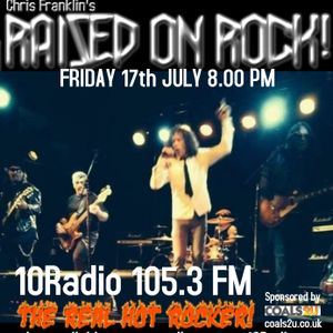 RAISED ON ROCK! EDITION #67 FRIDAY 17th JULY 2020 COMPLETE SHOW