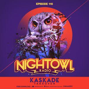 Night Owl Radio 116 ft. Kaskade Takeover