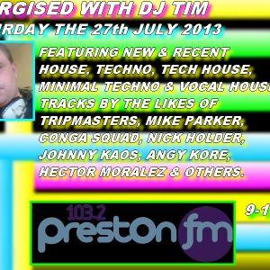 Energised With DJ Tim - 27/7/13 - 103.2 Preston fm