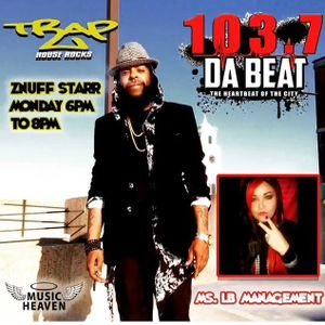 """1037DABEAT ZNUFF STARR & MS.LB """"TRAP HOUSE ROCKS"""" 4.25.16 FROM PAKISTAN TO CHIRAQ CLASSIC HIP HOP"""