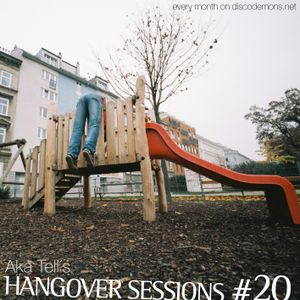 Aka Tell´s Hangover Sessions #20