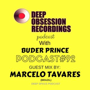 Deep Obsession Recordings Podcast 92 with Buder Prince Guest Mix By Marcelo Tavares