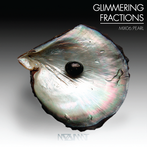 GLIMMERING FRACTIONS | MIX 06 PEARL