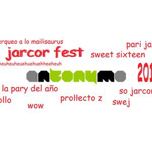 #JarcorFest13 (XVI Años DJ Set mixtape)