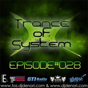 DJ Denori - Trance Of System Episode #028