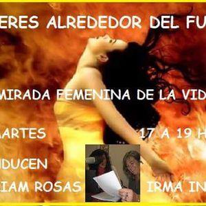 Mujeres Alrededor del Fuego- Hoy: ¿Cómo salís de una situación difícil?