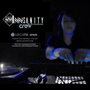 InNsanity Crew Radio Show ::: Episode 1x06 ::: (Special Live Set Noe Morillas with Roland TR 8)