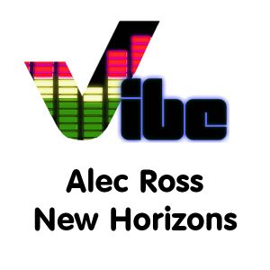 Alec Ross New Horizons Show- 21st Febuary.