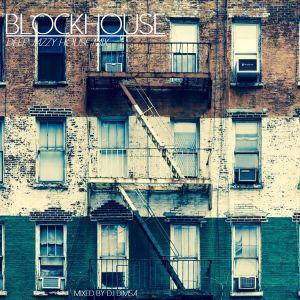 Blockhouse - Deep Jazzy House Mix (2017)