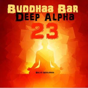 Buddhaa Deep Alpha 23