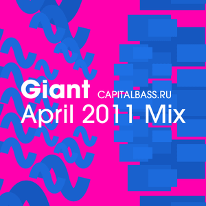 Giant - April 2011 Mix
