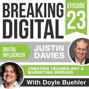 Justin Davies Grows Companies With Technology, Marketing, and a Solid Digital Strategies