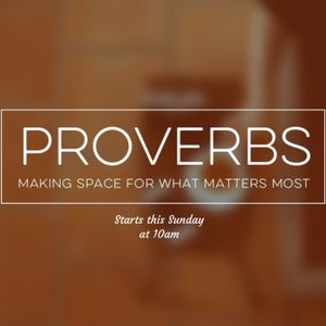 """Proverbs Part 9 """"Using Words with Wisdom"""""""