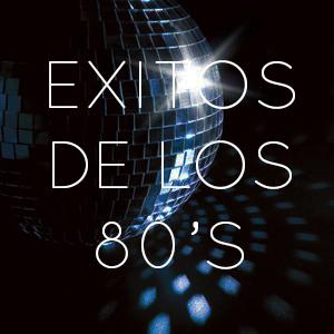 EXITOS DE LOS 80's