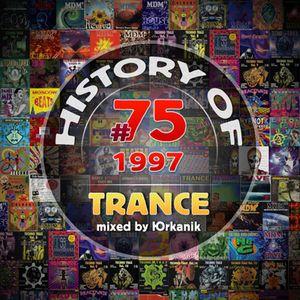 #75 History of - Trance 1998 [mixed by Юrkanik]