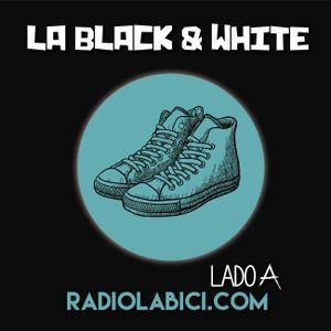 La Black and White 26 - 03 - 2016 en Radio La Bici