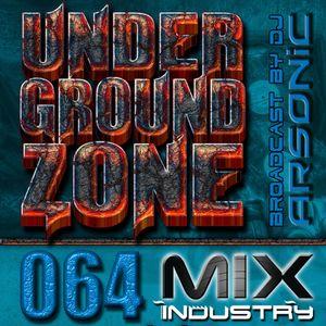 ► UNDERGRoUND ZoNE 64 [2002-2004] ► mix by ARSONIC