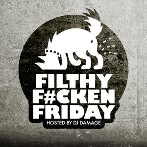 Filthy F#cken Friday 001