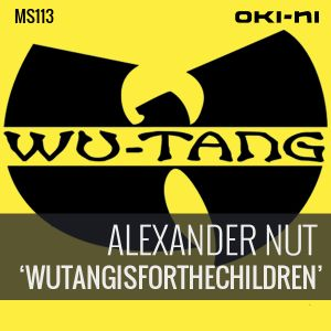WUTANGISFORTHECHILDREN by Alexander Nut