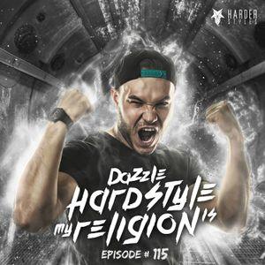 Dazzle - Hardstyle Is My Religion #115