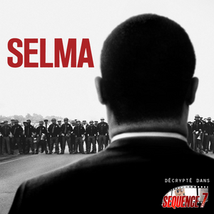 Séquence 7 - Selma : la route vers l'égalité
