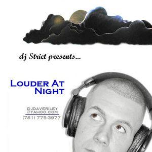 DJ Strict presents LOUDER AT NIGHT (2007)