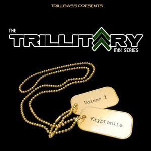 TRILLITARY Vol 1. Mix feat. Kryptonite