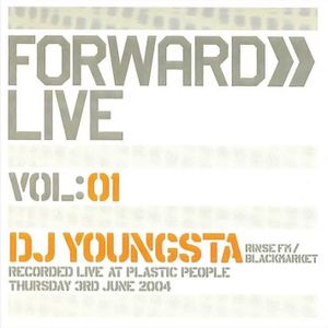 DJ Youngsta – Forward » Live - Vol: 1 (Forward » Live, 2004)