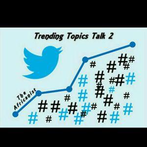 The Trending Topics 2 Talk