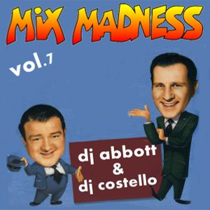Mix Madness Vol7 By Dj Abbott Costello