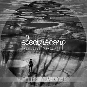 Taher Ouakaoui - Electrocorp Mixtape #10