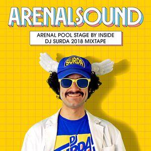 Dj. Surda - Arenal Sound Pool Stage By Inside 2018