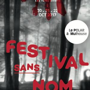 Les faits-divers s'invitent au Festival Sans Nom - Dominique MEUNIER
