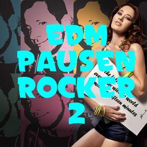 #EDM #unitedweare Pausenrocker minimix 2 by Cologneandy