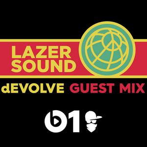 "dEVOLVE Guest Mix on Major Lazer ""Lazer Sound"" Beats 1 #48 8/26/17"