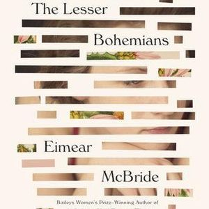 The Lesser Bohemians Eimear McBride - A naive drama student arrives in London AUTHOR OF THE WEEK