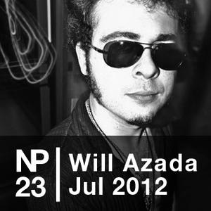 NP23 Will Azada (Jul 2012)