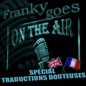 Franky Goes...On The Air émission 037 10-16-2016
