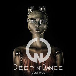 Deep n' Dance - JUST4YOU