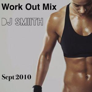 DJ SMiiTH - Work It Out Mix