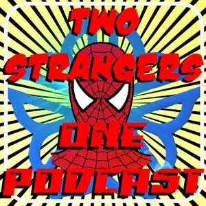 Ep 190: Straight, White and Drug Free - TWO STRANGERS ONE PODCAST