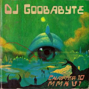 Goobabyte: Chapter 10 MMXVI