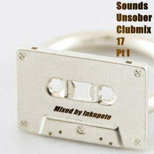 Sounds Unsober Clubmix 17 Pt I