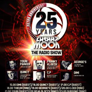 Cherry Moon 25 Years The Radio Show DJ C.ced 148 Bpm Spécial Dance Opera Rind Radio