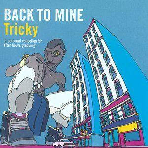 Back To Mine Volume 14 Tricky (2003)