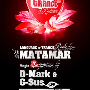 Language of Trance RadioShow #068  - Magic 7 Guest Mix by D-Mark & G-Sus