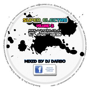 Super Electro - Vol 3 - Mixed by DJ Darbo