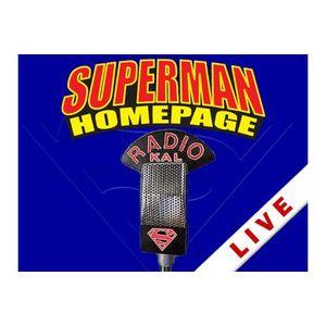 Your Live Superman Radio Show - Radio KAL Live! (July 12, 2016)